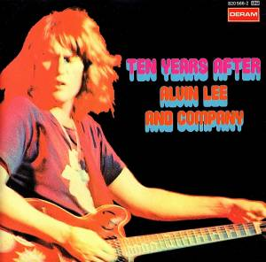 Cover - Ten Years After: Alvin Lee And Company