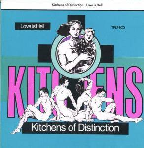 Kitchens Of Distinction: Love Is Hell - Cover