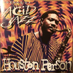 Cover - Houston Person: Legends Of Acid Jazz