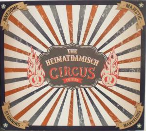 The Heimatdamisch: Welcome To Circus Oberkrain (CD) - Bild 1