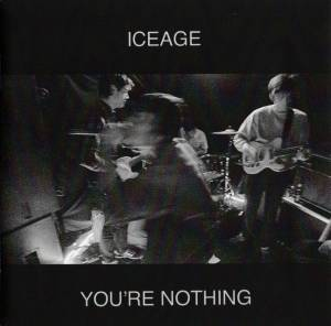 Iceage: You're Nothing (CD) - Bild 3