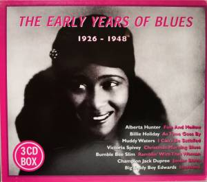 Cover - Bo Carter: Early Years Of Blues 1926-1948, The