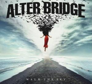 Cover - Alter Bridge: Walk The Sky