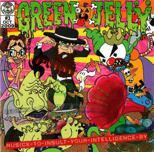 Cover - Green Jellÿ: Musick To Insult Your Intelligence By
