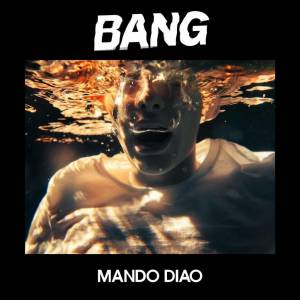 Cover - Mando Diao: Bang
