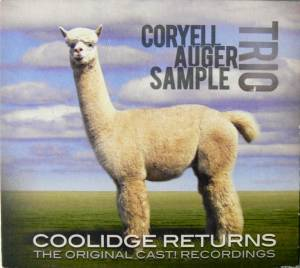 Cover - Coryell Auger Sample Trio: Coolidge Returns