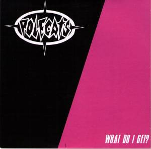 Cover - Polecats, The: What Do I Get ?