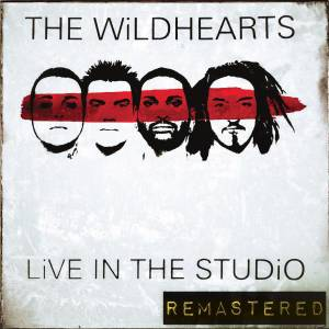Cover - Wildhearts, The: Live In The Studio