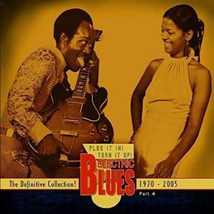 Cover - Roomful Of Blues: Electric Blues - The Definitive Collection - Part 4: 1970-2005