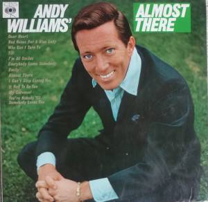 Cover - Andy Williams: Andy Williams' Almost There