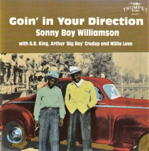 Cover - Sonny Boy Williamson I: Goin' In Your Direction