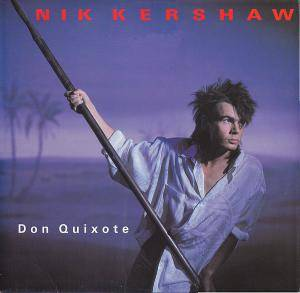 Nik Kershaw: Don Quixote - Cover