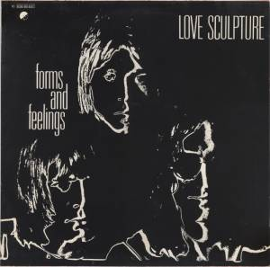 Cover - Love Sculpture: Forms And Feelings