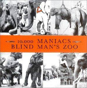 10,000 Maniacs: Blind Man's Zoo - Cover