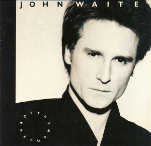 John Waite: Rover's Return - Cover