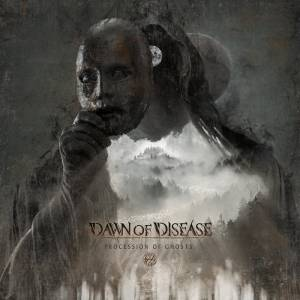Cover - Dawn Of Disease: Procession Of Ghosts