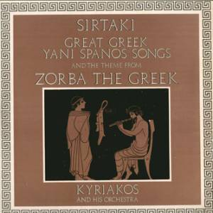 Kyriakos And His Orchestra: Great Greek Yani Spanos Songs And The Theme From Zorba The Greek (LP) - Bild 1