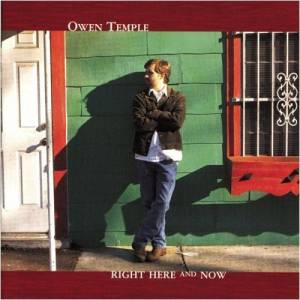 Owen Temple: Right Here And Now (CD) - Bild 1