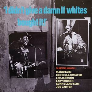"Cover - Sunnyland Slim: ""I Didn't Give A Damn If Whites Bought It!"" The Ralph Bass Sessions Vol. 5"