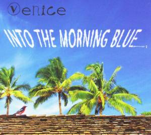 Cover - Venice: Into The Morning Blue