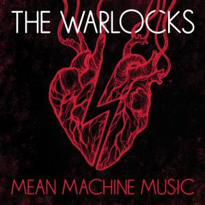 Cover - Warlocks, The: Mean Machine Music