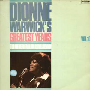 Cover - Dionne Warwick: Greatest Years Vol.10 / I'll Never Fall In Love Again