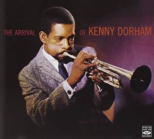 Cover - Kenny Dorham: Arrival Of Kenny Dorham, The