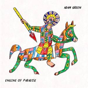 Cover - Adam Green: Engine Of Paradise