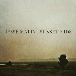 Cover - Jesse Malin: Sunset Kids