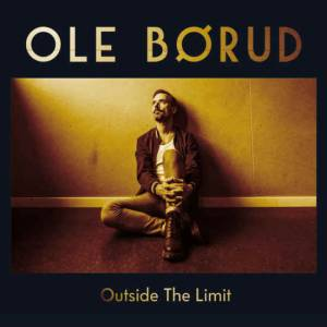 Cover - Ole Børud: Outside The Limit