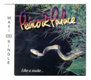 Cover - Peacock Palace: Like A Snake