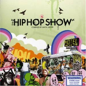 Cover - Urthboy: Hip Hop Show Compiled By Maya Jupiter, The