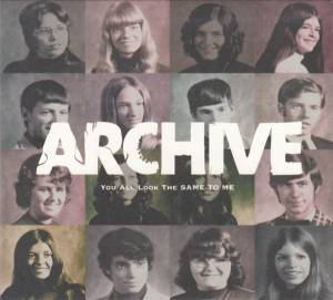 Cover - Archive: You All Look The Same To Me