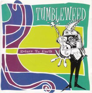 Cover - Tumbleweed: Return To Earth + Ready By Wednesday