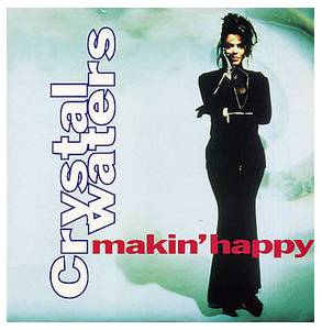 Crystal Waters: Makin' Happy - Cover