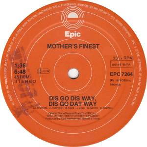 "Mother's Finest: Dis Go Dis Way, Dis Go Dat Way (12"") - Bild 3"