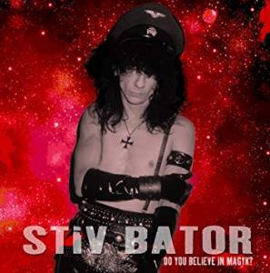 Cover - Stiv Bators: Do You Believe In Magyk?