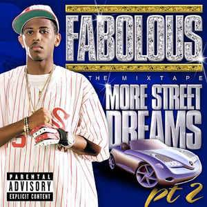 Cover - Fabolous: More Street Dreams Pt. 2