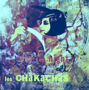 Cover - Les Chakachas: Day And Night With Les Chakachas