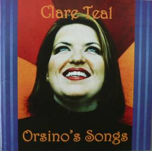 Cover - Clare Teal: Orsino's Songs