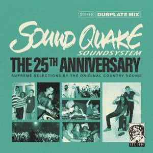 Cover - Andrew Tosh: Soundquake Soundsystem: The 25th Anniversary Dubplate Mix