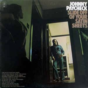 Cover - Johnny Paycheck: Slide Off Of Your Satin Sheets