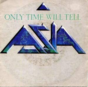 Asia: Only Time Will Tell - Cover