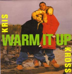 Cover - Kris Kross: Warm It Up