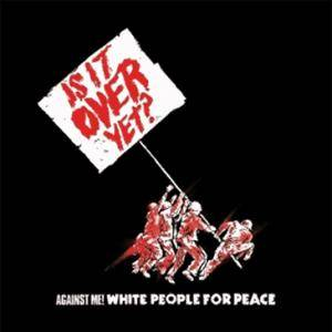 Against Me!: White People For Peace - Cover