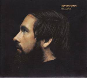 Roy Buchanan: Rescue Me - Cover