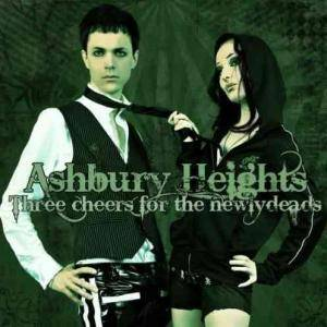 Cover - Ashbury Heights: Three Cheers For The Newlydeads