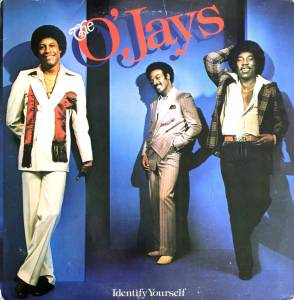 Cover - O'Jays, The: Identify Yourself