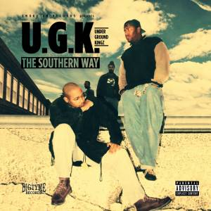 UGK: The Southern Way (Mini-CD / EP) - Bild 1