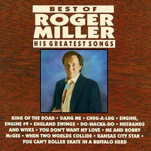 Roger Miller: Best Of Roger Miller - His Greatest Songs (CD) - Bild 1
